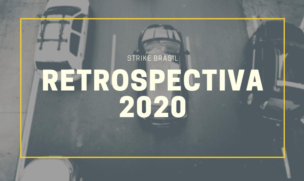 Retrospectiva 2020 - Strike Brasil